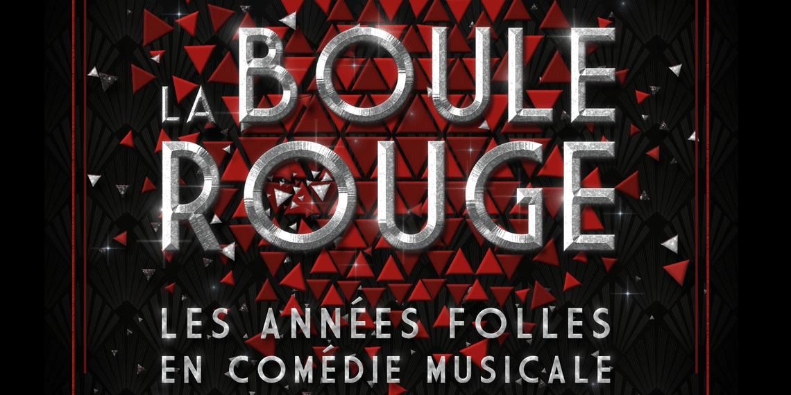 La Boule Rouge au Théâtre des Variétés à Paris
